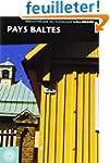 Pays baltes: Estonie - Lettonie - Lit...