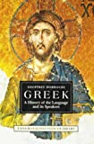 Greek: A History of the Language and Its Speakers (Longman Linguistics Library) (0582031915) by Geoffrey C. Horrocks