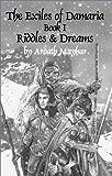 The Exiles of Damaria, Book 1: Riddles & Dreams