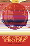 img - for Communication Ethics Today book / textbook / text book