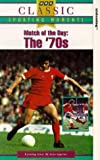 Match Of The Day: The Seventies [VHS]