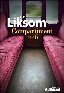 Compartiment N° 6 : roman, Liksom, Rosa