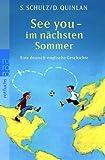 See you - im nächsten Sommer: Eine deutsch-englische Geschichte - Stefanie Schulz, Daniel Quinlan