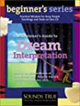 The Beginner's Guide to Dream Interpr...