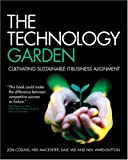 img - for The Technology Garden: Cultivating Sustainable IT-Business Alignment book / textbook / text book