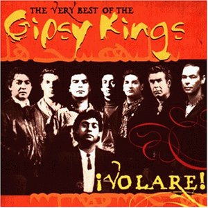 Gipsy Kings - Volare! the Very Best of Gipsy - Zortam Music