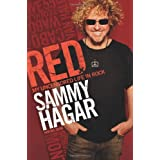Red: My Uncensored Life in Rockby Sammy Hagar