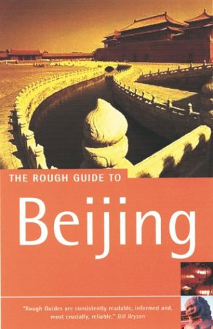 The Rough Guide to Beijing, Second Edition