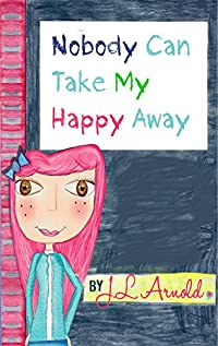 Nobody Can Take My Happy Away by Jessica Arnold ebook deal
