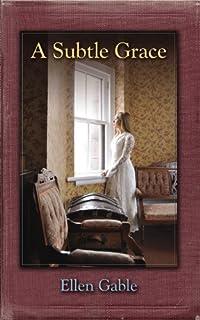 A Subtle Grace by Ellen Gable ebook deal