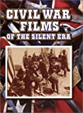 Civil War Films of the Silent