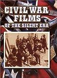 echange, troc Civil War Films of the Silent Era [Import USA Zone 1]