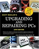 Upgrading and Repairing PCs (0789732106) by Mueller, Scott