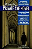 img - for Writing the Private Eye Novel: A Handbook by the Private Eye Writers of America book / textbook / text book