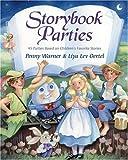 Storybook Parties (0689843283) by Warner, Penny