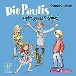 Die Paulis außer Rand und Band | Gernot Gricksch