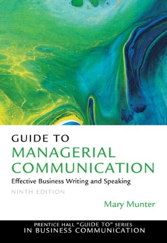 Guide to Managerial Communication (9th Edition) (Prentice...