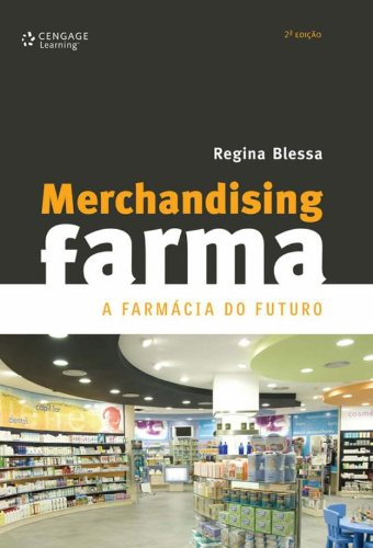 Merchandising Farma. A Farmácia do Futuro (Em Portuguese do Brasil)
