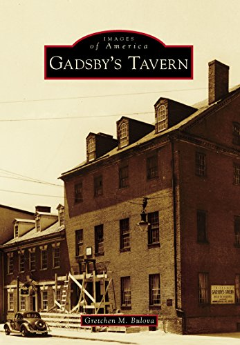 gadsbys-tavern-images-of-america-english-edition