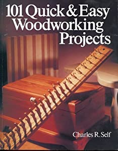 Quick and Easy Woodworking Projects