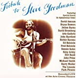 Tribute to Steve Goodman