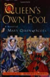 Queen's Own Fool (Stuart Quartet) (0698119185) by Yolen, Jane