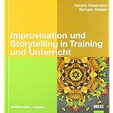 """Improvisation und Storytelling in Training und Unterricht (Beltz Weiterbildung)von """"Sandra Masemann"""""""