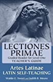 Teacher's Guide to Lectiones Primae (Artes Latinae: Graded Reader, Level 1) (0865162972) by Sweet, Waldo E.