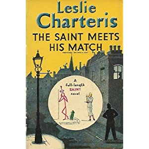 Leslie Charteris The Saint Meets his Match