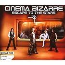 Cinema Bizarre Escape To The Stars (2-Track)