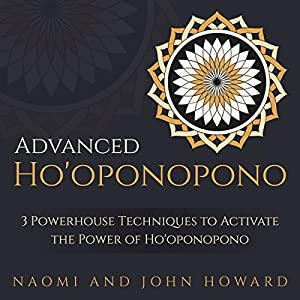 Advanced Ho'oponopono Audiobook