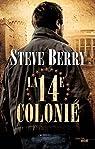 La Quatorzième Colonie par Berry