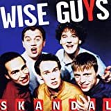 "Skandalvon ""Wise Guys"""