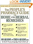 The People's Pharmacy Guide to Home a...