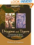 Dragons and Tigers: A Geography of So...