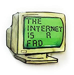 """Internet Is A Fad"" Quote Green Old School Computer Lapel Pin, Handmade art, 90s Grunge Accessories Aesthetic, For Men and Women"