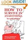 How to Survive in Anaesthesia: A Guide for Trainees