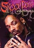Snoop Dogg: Unauthorized
