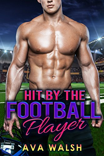 romance-bad-boy-romance-hit-by-the-football-player-college-first-time-sex-virgin-contemporary-romanc