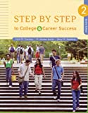 Step by Step to College and Career Success (0312683472) by Gardner, John N.