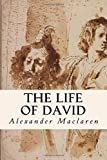 img - for The Life of David book / textbook / text book