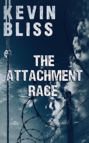 The Attachment Race by Kevin Bliss ebook deal