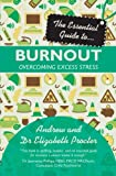 img - for The Essential Guide to Burnout: Overcoming Excess Stress (Essential Guide To... (Lion Hudson)) book / textbook / text book