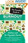 The Essential Guide to Burnout: Overc...
