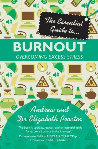 The Essential Guide to Burnout (Essential Guides)