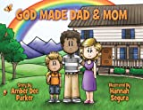 img - for God Made Dad and Mom book / textbook / text book