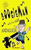 BOOGIEMAN (and his cat) IN ANDALUCIA