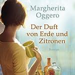 Der Duft von Erde und Zitronen | Margerita Oggero