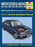 Mercedes Benz 124 Series (85-93) Service and Repair Manual (Haynes Service and Repair Manuals)