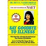 Say Goodbye To Illness ~ Devi S. Nambudripad